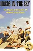 Riders in the Sky: The Ghosts and Legends of Philmont Scout Ranch by  Michael Connelly (Paperback - August 2001)