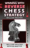 Image for Winning with Reverse Chess Strategy