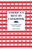 America's Best RV Cookbook: The Complete Guide to RV Cooking