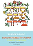Leaders Guide for Siddur Shabbat B'Yachad