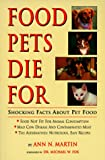 Food Pets Die for Shocking Facts About Pet Food