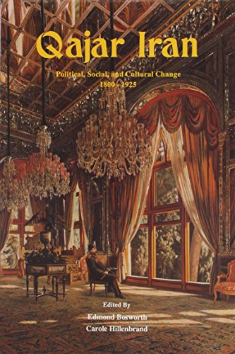 Qajar Iran : political, social and cultural change, 1800-1925 : [studies presented to Professor L. P. Elwell-Sutton] |