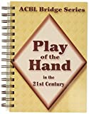 Play of the Hand in the 21st Century: The Diamond Series (ACBL Bridge)