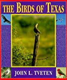 The Birds of Texas, Tveten, John L.