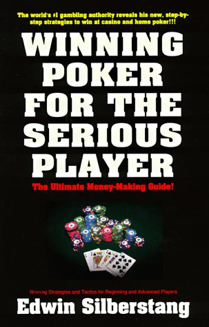 Winning Poker For The Serious Player, Silberstang, Edwin