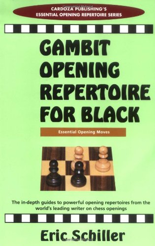 Gambit Openings Repertoire For Black (Essential Opening Repertoire)