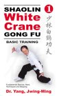 Shaolin White Crane Gong   Fu - Basic Training 1 (2002)
