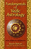 Everything Astrology Book: Fundamentals of Vedic Astrology: Vedic Astrology Handbook I