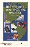 The Expedition & Diving Operations Handbook (Diversification Series), written by Stephen Arrington