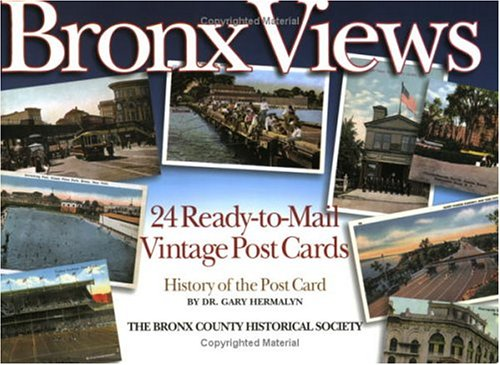 Bronx Views: 24 Ready-to-Mail Vintage Post Cards