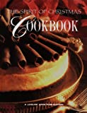 The Spirit of Christmas Cookbook (The Spirit of Christmas)
