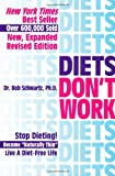 Diets Don't Work: Stop Dieting ;Become Naturally Thin;  Live a Diet-Free Life