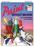 Paint Without Brushes