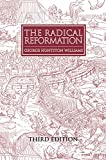 'The Radical Reformation (3rd ed)