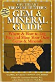 The Treasure Hunter's Gem and Mineral Guides to the U.S.A.: Southeast States: Where and How to Dig, Pan, and Mine Your Own Gems and Minerals