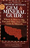The Treasure Hunter's Gem and Mineral Guides to the U.S.A.: Southwest States: Where and How to Dig, Pan, and Mine Your Own Gems and Minerals