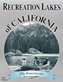 Recreation Lakes of California - 12th Edition