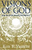 Visions of God from Near-Death Experiences book cover