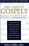 The Complete Gospels: Annotated Scholar's Version