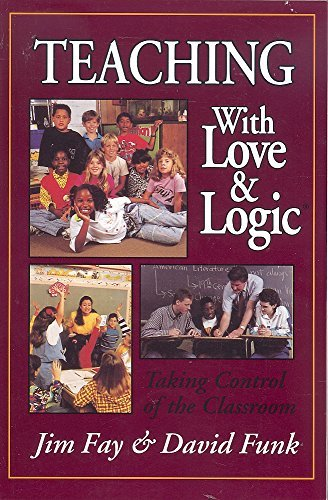 Teaching With Love and Logic: