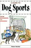 A Guide to Dog Sports: From Beginners to Winners