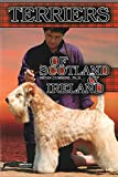 The Terriers of Scotland and Ireland