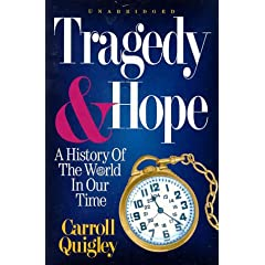 Carroll Quigley - Tragedy and Hope