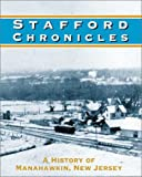 Stafford Chronicles: A History of Manahawkin, New Jersey