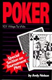 Poker: One Hundred and One Ways to Win
