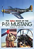 The FlyPast Book of the P-51 Mustang