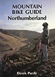 Mountain Bike Guide: Northumberland