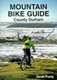 Mountain Bike Guide: County Durham
