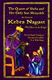 The Queen of Sheba and Her Only Son Menyelek a/k/a The Kebra Nagast