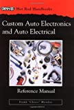 Custom Auto Electronics and Auto Electrical Reference Manual