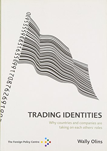 Trading Identities: Why Countries and Companies Are Taking on Each Others\' Roles