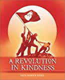 Buy A Revolution in Kindness from Amazon