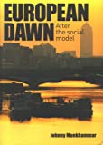 European Dawn: After the Social Model