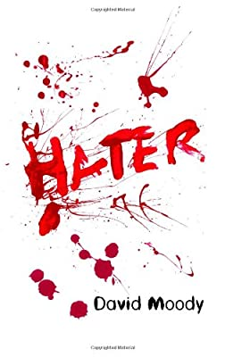 REVIEW: Hater by David Moody