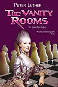 The Vanity Rooms by Peter Luther