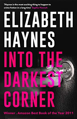 Into the Darkest Corner. Elizabeth Haynes