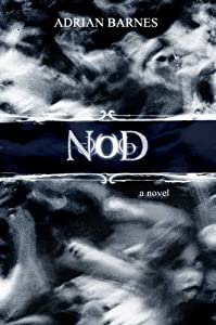 GIVEAWAY (Worldwide): Win a Copy of NOD by Adrian Barnes!
