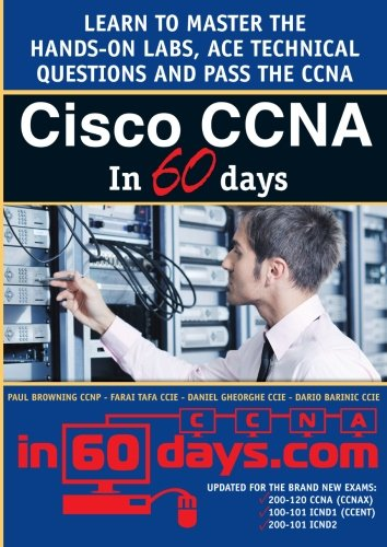 Cisco CCNA in 60 Days - Paul William Browning