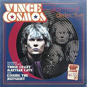 "[GUEST REVIEW] Kate Onyett on ""Vince Cosmos"" - Glam Rock Detective"