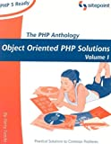 The PHP Anthology, Volume I: Foundations