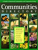 Communities Directory: A Guide to Intentional Communities and Cooperative Living (Communities Directory)
