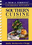Cajun Cooking: A Trim and Terrific Louisiana Kitchen
