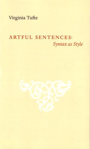 Artful Sentences: Syntax as Style, Virginia Tufte