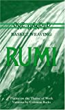 Rumi: One-Handed Basket Weaving : Poems on the Theme of Work