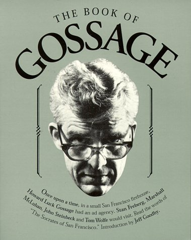 The Book of Gossage, Howard Luck Gossage