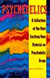 Psychedelics: A Collection of the Most Exciting New Material on Psychedelic Drugs, Lyttle, Thomas (compiled by)